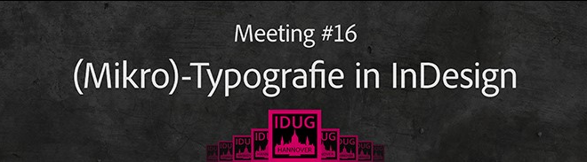 (Mikro)-Typografie in InDesign | 04.04.2017 | Hannover