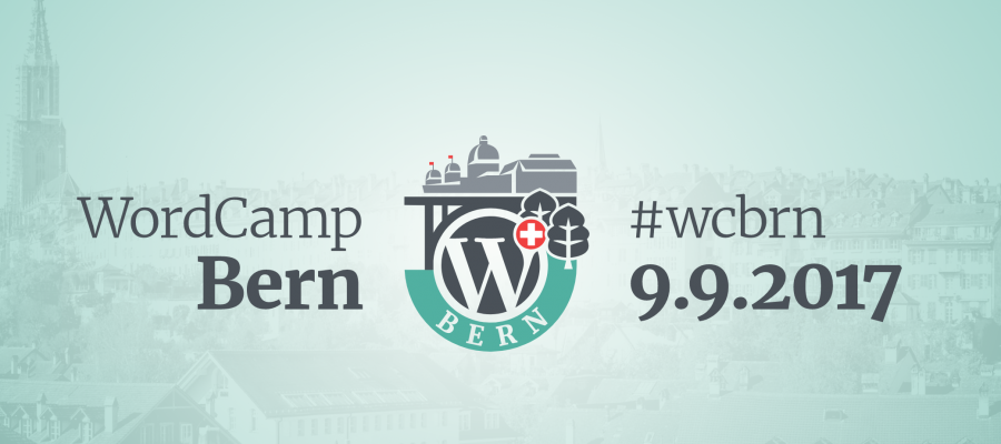 WordCamp Bern 2017 | 09.09.2017 | Bern